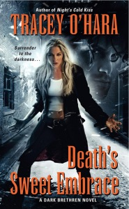 Image of Death's Sweet Embrace, an urban fantasy book by Tracey O'Hara
